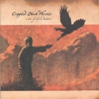 Purchase Crippled Black Phoenix - A Love Of Shared Disasters