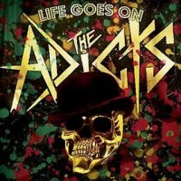 Purchase The Adicts - Life Goes On
