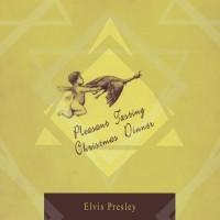 Purchase Elvis Presley - Peasant Tasting Christmas Dinner CD1