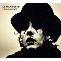 Purchase Saez - Le Manifeste - L'oiseau Liberté + Prélude Acte II CD1