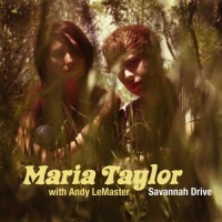 Purchase Maria Taylor - Savannah Drive (With Andy Lemaster) (EP)