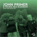 Buy John Primer & The Real Deal Bluesband - That Will Never Do Mp3 Download