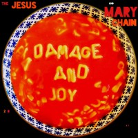 Purchase The Jesus And Mary Chain - Damage And Joy