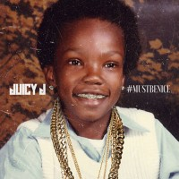 Purchase Juicy J - #MustBeNice