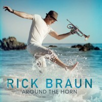 Purchase Rick Braun - Around the Horn
