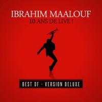 Purchase Ibrahim Maalouf - 10 Ans De Live ! (Best Of) (Deluxe Version) CD1
