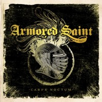 Purchase Armored Saint - Carpe Noctum (Live)