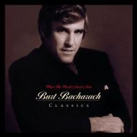 Purchase Burt Bacharach - What The World Needs Now: Burt Bacharach Classics