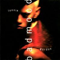 Purchase Lonnie Gordon - Bad Mood Remixes (Japan Edition) (MCD)