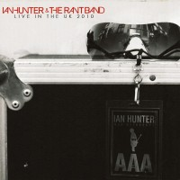 Purchase Ian Hunter - Live In The UK 2010 (With The Rant Band)