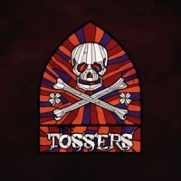 Purchase The Tossers - Smash The Windows