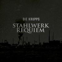 Purchase Die Krupps - Stahlwerk Requiem
