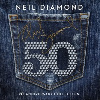 Purchase Neil Diamond - 50Th Anniversary Collection CD1