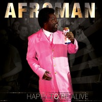 Purchase Afroman - Happy To Be Alive