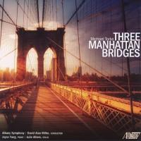 Purchase Michael Torke - Three Manhattan Bridges