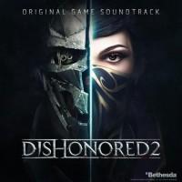Purchase Daniel Licht - Dishonored 2: Original Game Soundtrack