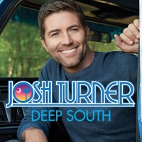 Purchase Josh Turner - Deep South