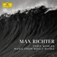 Purchase Max Richter - Three Worlds: Music From Woolf Works