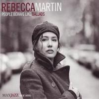 Purchase Rebecca Martin - People Behave Like Ballads