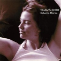 Purchase Rebecca Martin - Thoroughfare