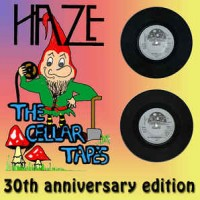 Purchase Haze - The Cellar Tapes (30Th Anniversary Edition)