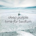 Buy Deep Purple - Time For Bedlam (MCD) Mp3 Download