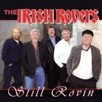 Purchase The Irish Rovers - Still Rovin'