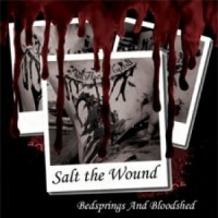 Purchase Salt The Wound - Bedsprings And Bloodshed (EP)