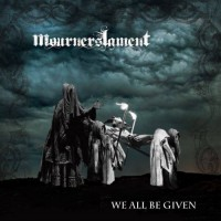 Purchase Mourners Lament - We All Be Given