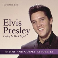 Purchase Elvis Presley - Crying In The Chapel