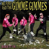 Purchase Me First and the Gimme Gimmes - Rake It In