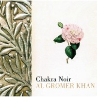 Purchase Al Gromer Khan - Chakra Noir