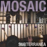 Purchase Mosaic - Subterranea