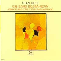 Purchase Stan Getz - Big Band Bossa Nova