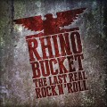 Buy Rhino Bucket - The Last Real Rock N' Roll Mp3 Download