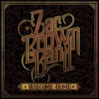 Purchase Zac Brown Band - Welcome Home