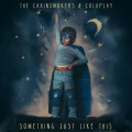 Buy The Chainsmokers - Something Just Like This (CDS) Mp3 Download