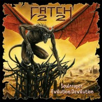 Purchase Catch 22 - Soulreaper: Evilution / Devilution CD1