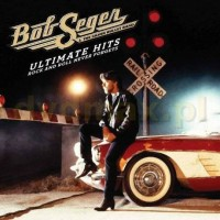 Purchase Bob Seger & The Silver Bullet Band - Ultimate Hits: Rock And Roll Never Forgets CD2