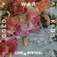 Purchase Cold War Kids - Love Is Mystical (CDS)