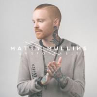 Purchase Matty Mullins - Unstoppable