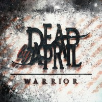 Purchase Dead By April - Warrior (CDS)