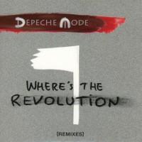 Purchase Depeche Mode - Where's The Revolution (Remixes)