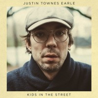 Purchase Justin Townes Earle - Kids In The Street