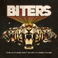 Buy Biters - The Future Ain't What It Used To Be Mp3 Download