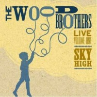 Purchase The Wood Brothers - Live Vol. 1: Sky High