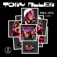 Purchase Tony Allen - Black Voices Re-Visited