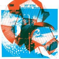 Purchase Jay Som - Everybody Works