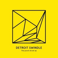 Purchase Detroit Swindle - The Punch Drunk (EP)