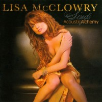 Purchase Lisa Mcclowry - Sings Acoustic Alchemy